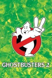 Ghostbusters 2 (1989) -- Twizard Rating: 87