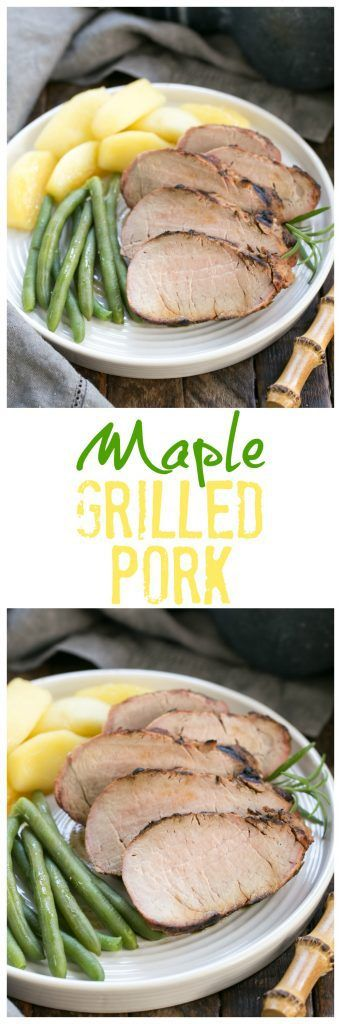 Maple Grilled Pork Tenderloin | A ridiculously delicious pork marinade! #pork #grilled #bbq