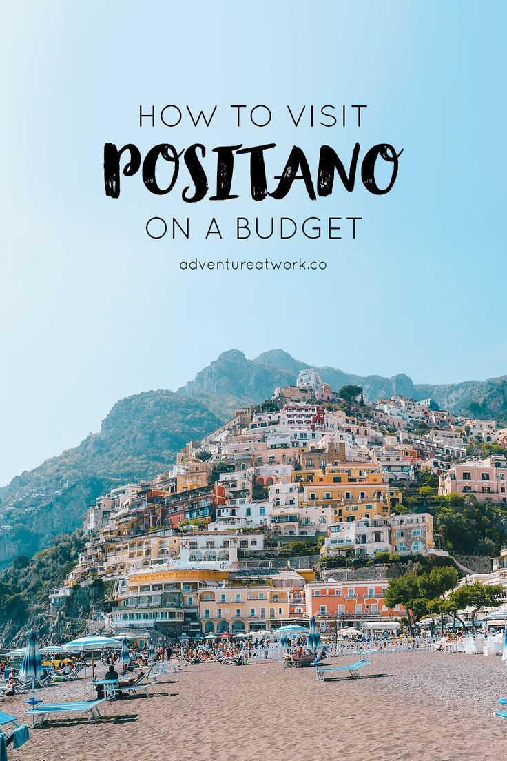 How you can Go to Positano on a Funds