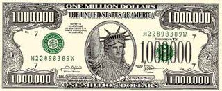 Pay it forward. Let someone know they are appreciated with fake million dollar bills.  Make any question a million dollar question! If they get it right, give 'em the buck...