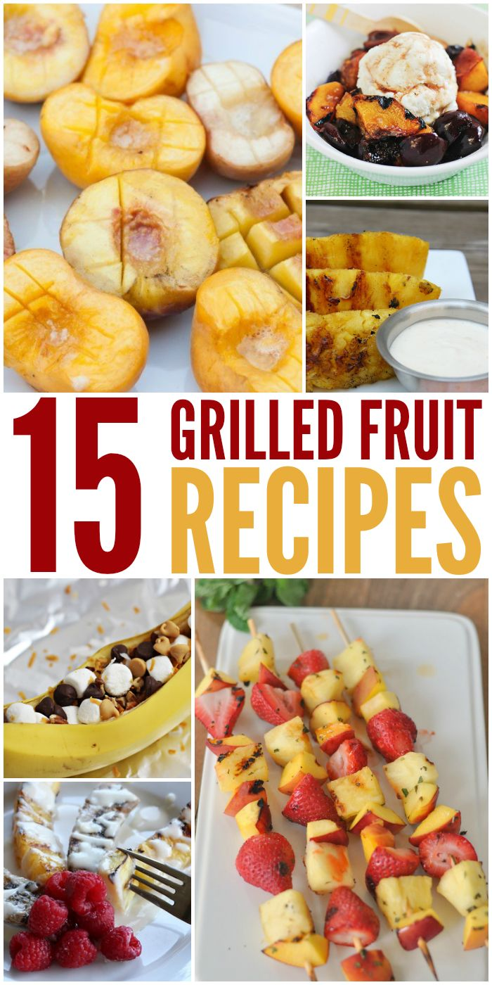 15 Tasty Grilled Fruit Recipes to try! Check them out at just2sisters.com