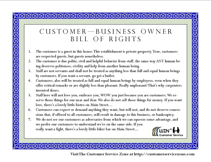 Customer - Business Owner Bill of RIghts? Should customer service be a balance so it's win-win? What do you think?