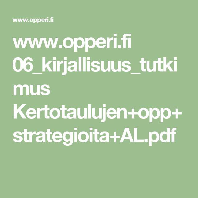 www.opperi.fi 06_kirjallisuus_tutkimus Kertotaulujen+opp+strategioita+AL.pdf