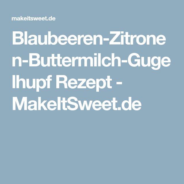 Blaubeeren-Zitronen-Buttermilch-Gugelhupf Rezept - MakeItSweet.de