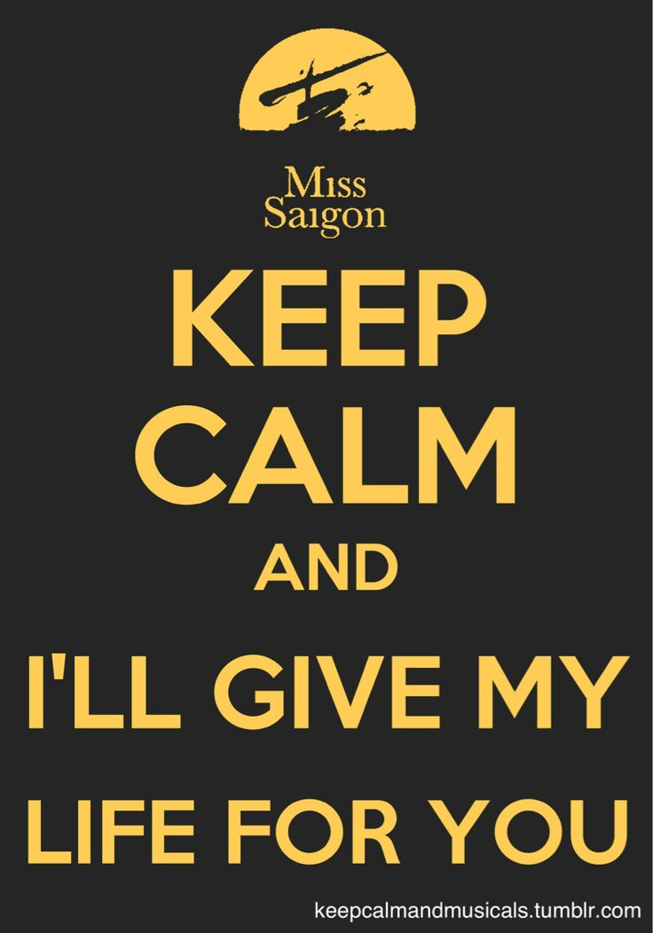 Miss Saigon....I'd Give My Life for You