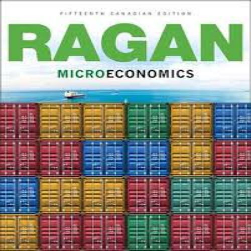 Solution Manual for Microeconomics Canadian 15th Edition by Ragan