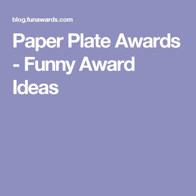 Paper Plate Awards - Funny Award Ideas