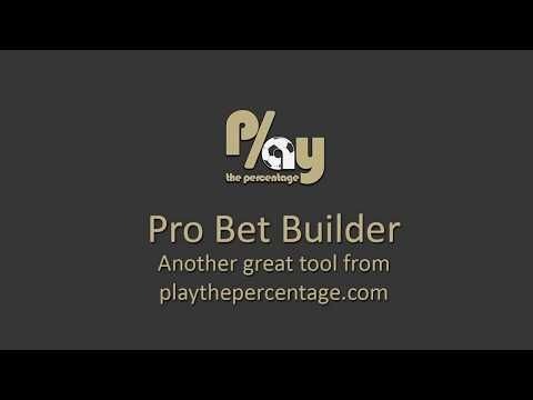 Based on form of your choosing the Pro Bet Builder tells you