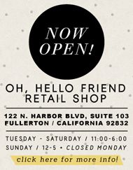 oh, hello friend: you are loved.: oh hello friend shop opening: