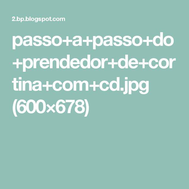 passo+a+passo+do+prendedor+de+cortina+com+cd.jpg (600×678)