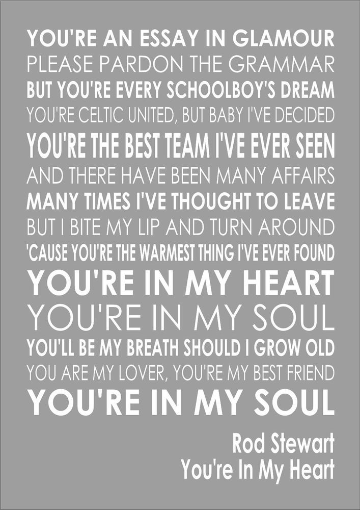 Rod Stewart - You re In My Heart - Word Wall Art Typography Song Lyrics Lyric