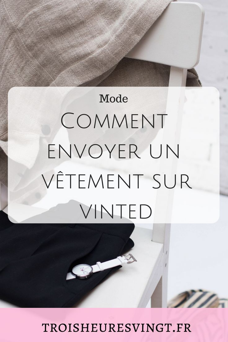 comment envoyer un v u00eatement sur vinted  vinted  videdressing  moderesponsable