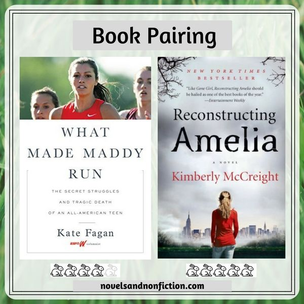 This was a difficult nonfiction to fiction book pairing to review because it deals with a tough topic. Kate Fagan's book about the suicide of beautiful, accomplished college athlete Maddy Holleran was a moving, thought-provoking read that led me to novel Reconstructing Amelia by Kimberly McCreight. The two books are very different and yet connected. I would recommend either wholeheartedly.