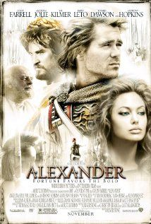 ALEXANDER. Director: Oliver Stone. Year: 2004. Cast: Colin Farrell, Anthony Hopkins and Rosario Dawson