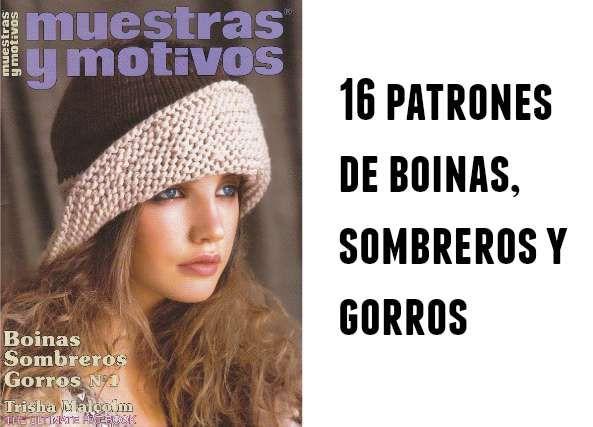 Boinas, sombreros y gorros revista 16 patrones  hoy vamos a ver una maravilla de publicación, ca...