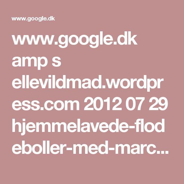 www.google.dk amp s ellevildmad.wordpress.com 2012 07 29 hjemmelavede-flodeboller-med-marcipanbund amp
