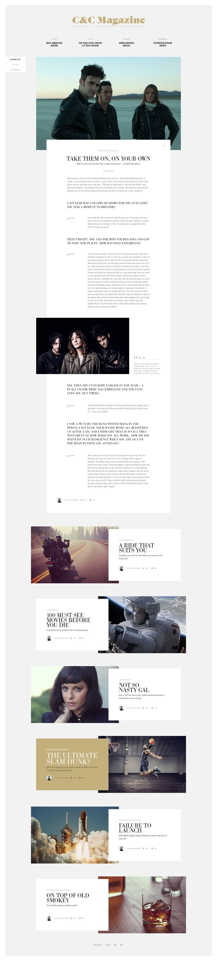 I love this simple and clean layout that the magazine have use the whole way through. The photographs have minimum effects on them and the layout of the text is standard and symmetrical.