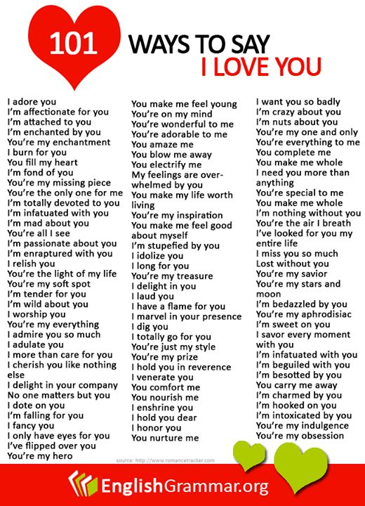 English Grammar - 101 Different Ways to Say I Love You  (Here are other overused words and what you can use instead: http://www.grammarcheck.net/overused-words-phrases/)