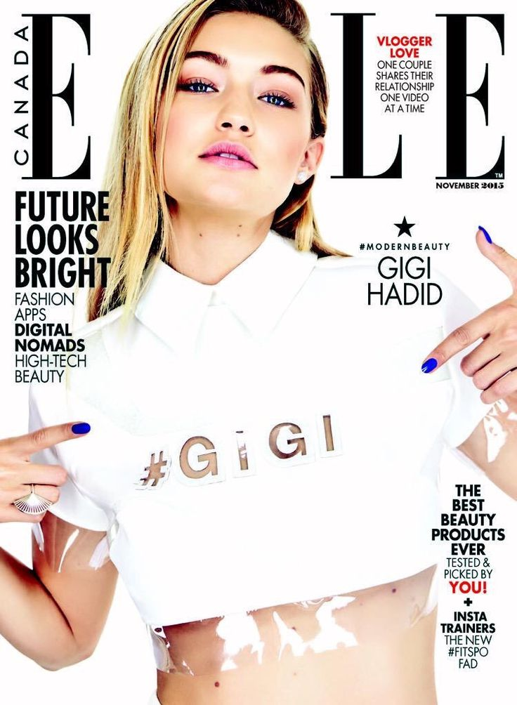 Hadid News || Your best and ultimate source for all things about the Hadid sisters  - Gigi Hadid on the cover of ELLE Canada's November...