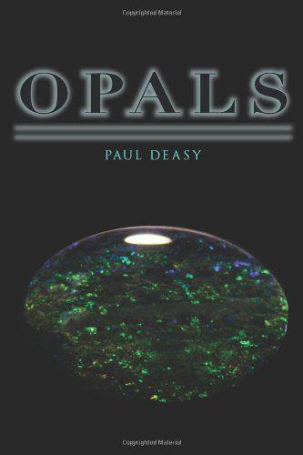 Opals by Paul Deasy