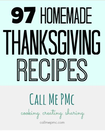 97 Homemade Thanksgiving recipes
