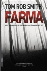 Farma: Tom Rob Smith: 9789533133997: Knjiga | Algoritam Profil Mozaik – Internetska knjižara
