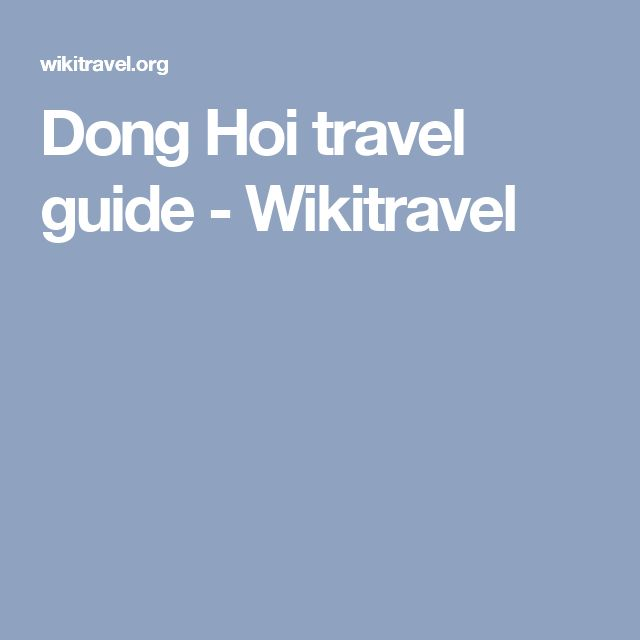 Dong Hoi travel guide - Wikitravel