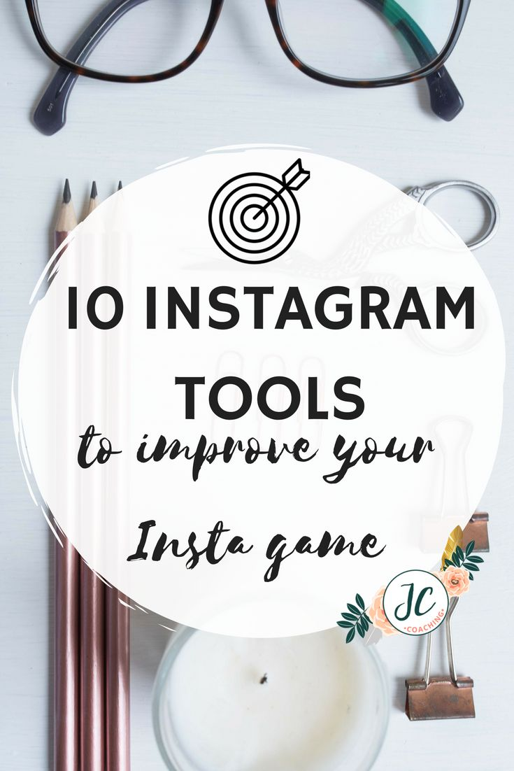 10 Instagram tools to improve your Insta game