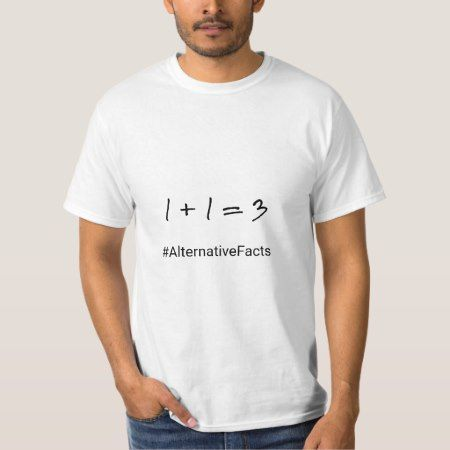 Funny hashtag maths alternative facts T-Shirt - tap, personalize, buy right now!