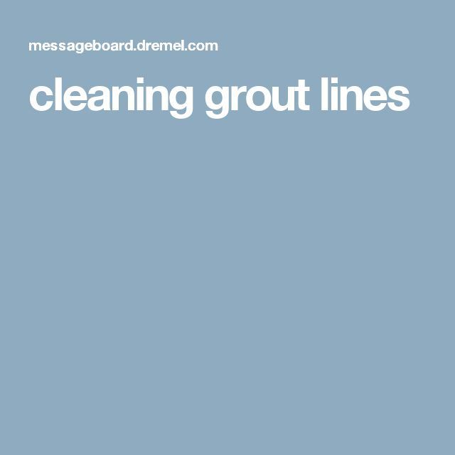 1000 ideas about clean grout lines on pinterest clean