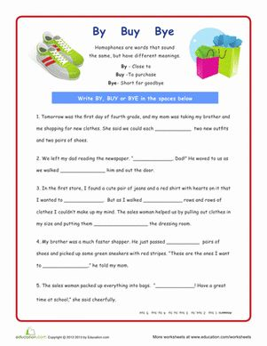 Can you tell the difference between by, buy, and bye? Your fourth grader can master these difficult homophones with a just little repetition.