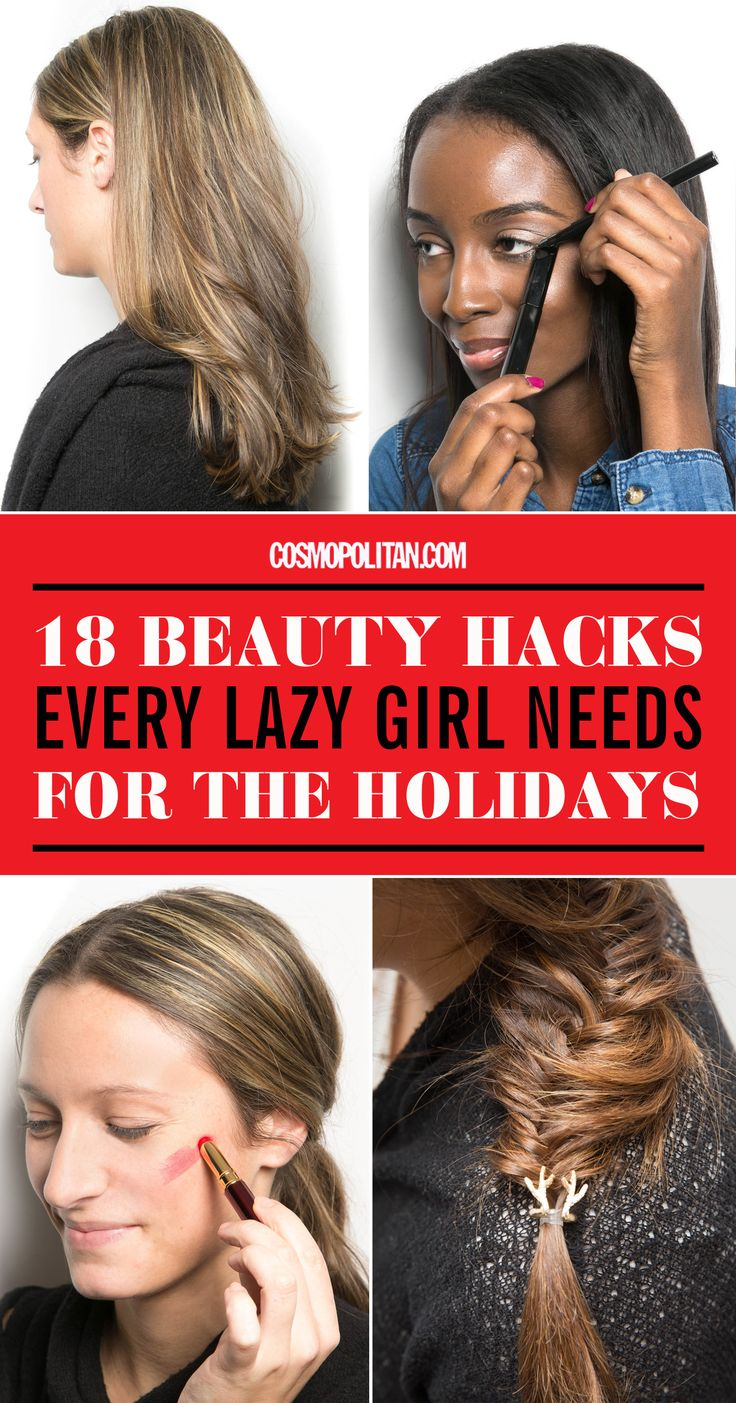 18 Genius Beauty Hacks Every Lazy Girl Needs For The