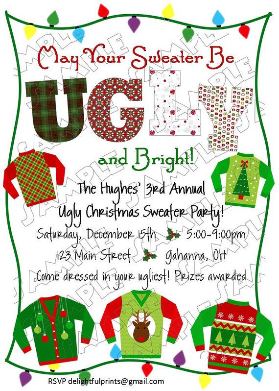 Ugly Christmas sweater holiday party....this would be fun for life group???  @Krystina Marie Almaguer Johnson @Cori Szynskie @Allison j.d.m j.d.m Angle