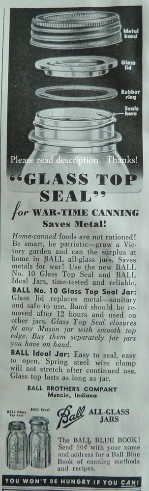 Ball Canning Jars WWII Wartime Rationing Victory Gardens 1940s