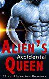 Aliens Accidental Queen