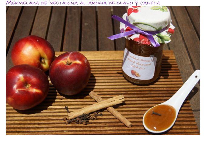 Atrapada en mi cocina: MERMELADA DE NECTARINA AL AROMA DE CLAVO Y CANELA