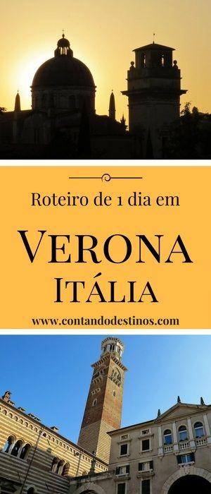 Roteiro de 1 dia em Verona na Itália | O que fazer e os principais pontos turísticos de Verona, Itália