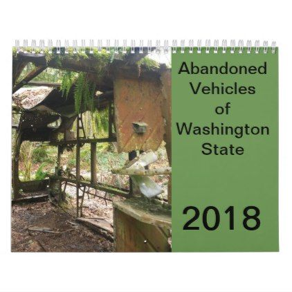 Abandoned Vehicles of Washington State Calendar - antique gifts stylish cool diy custom