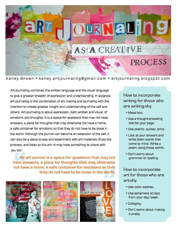 Art journal handout (download). I like the fact that it includes tips for the writing-shy and art-shy. Great site with   lots of info.