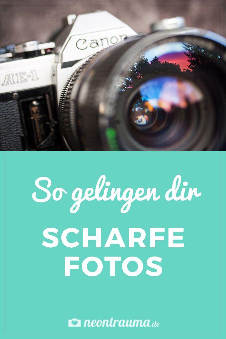 So gelingen dir scharfe Fotos: die richtigen Kamera-Einstellungen und die Bearbeitung in Photoshop einfach erklärt. | https://neontrauma.de