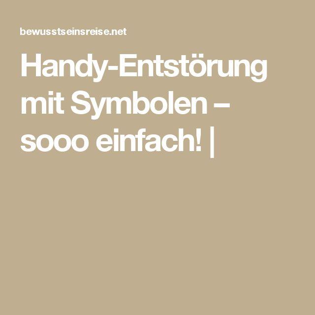 Handy-Entstörung mit Symbolen – sooo einfach! |