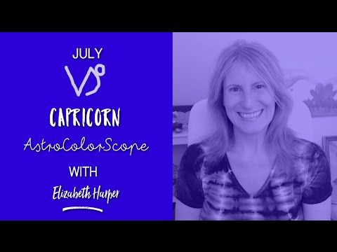 CAPRICORN July 2016 Astrocolorscope, Astrology, Color & Crystals with El...