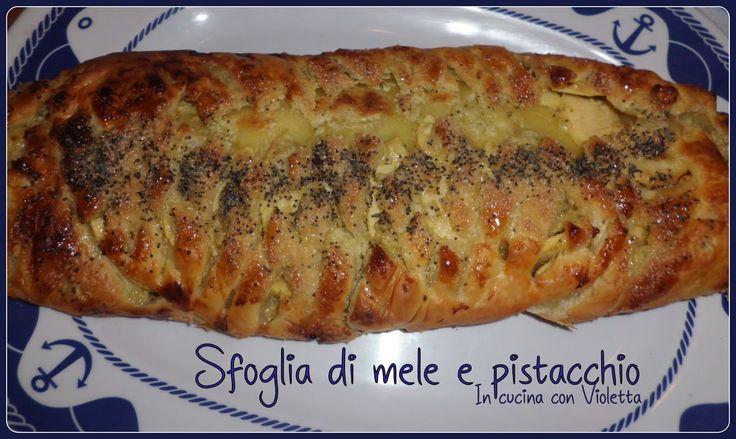 In Cucina Con Violetta: Sfoglia con mele e pistacchio