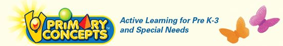 Primary Concepts - Active Learning for pre K-3 and Special Needs