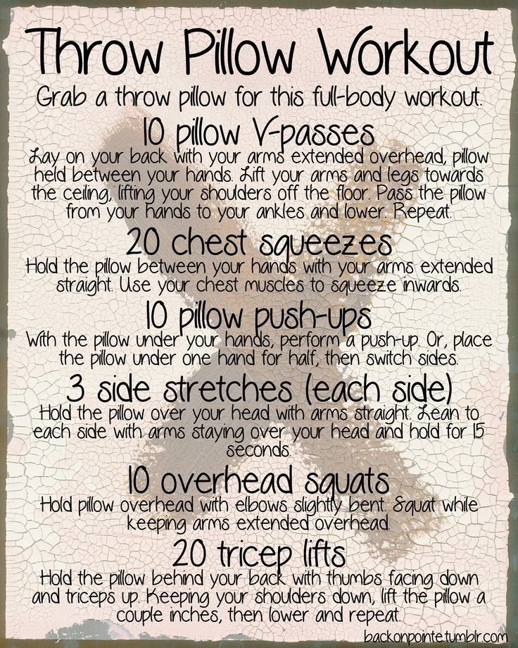 backonpointe:    A BackOnPointe super-original!  If you don't have any workout equipment at home, you can still use what you have! Here's a workout that uses a throw pillow in a few creative ways.  Repeat this workout three times through for a full workout!    Then you can put it on the floor and power nap for 20    ^Not a bad idea! :D