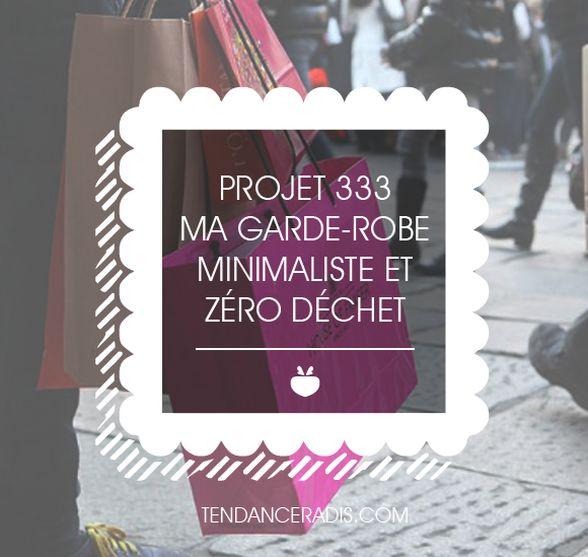 Tendance Radis - Un blog Zéro Déchet | [On a testé] Le projet 333 - La garde-robe minimaliste