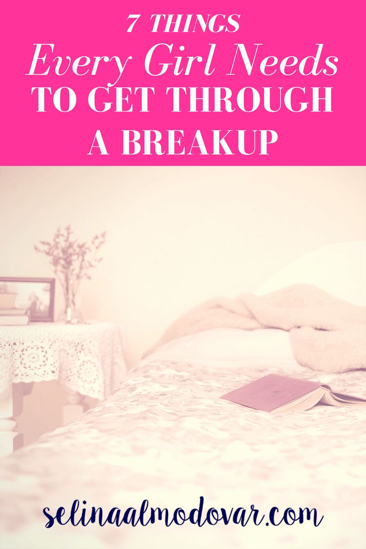 7 Things Every Girl Needs to Get Through a Breakup Selina Almodovar - Christian Relationship Blogger - Christian Relationship Coach