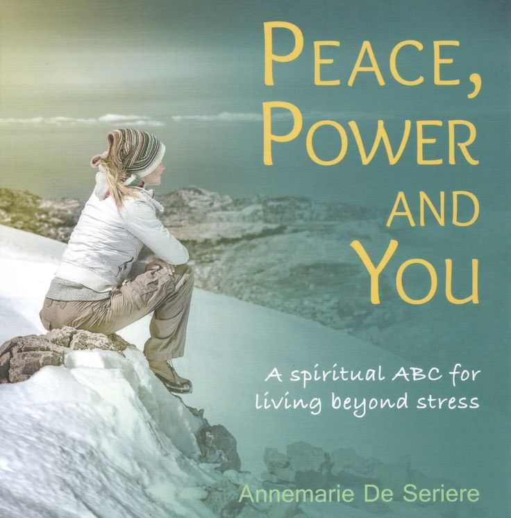 Eternity Ink - Peace, Power and You - A spiritual ABC for living beyond stress, $13.95 (http://www.eternityink.com.au/books-all/peace-power-and-you-a-spiritual-abc-for-living-beyond-stress/)