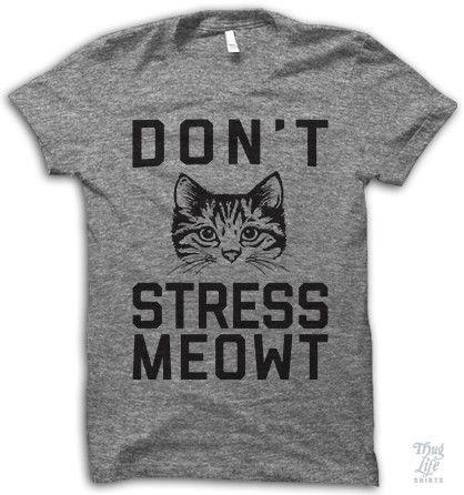 Don't Stress Meowt!: