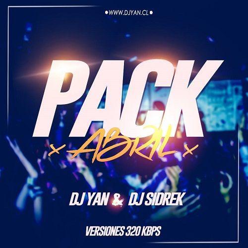 Pack Remix Abril Dj Yan & Dj Sidrek